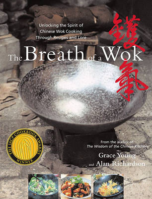 Picture of The Breath of a Wok: Unlocking the Spirit of Wok Cooking Through Recipes and Lore