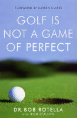 Picture of Golf is Not a Game of Perfect
