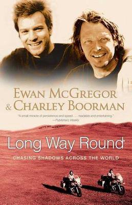 Picture of Long Way Round: Chasing Shadows Across the World