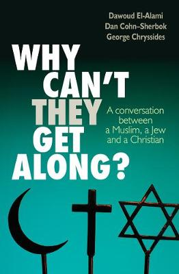 Picture of Why can't they get along?: A Conversation Between a Muslim, a Jew and a Christian