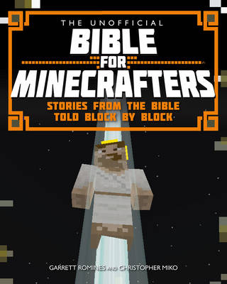 Picture of The Unofficial Bible for Minecrafters: Stories from the Bible Told Block by Block
