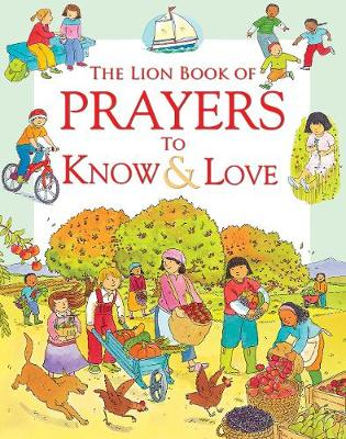 Picture of The Lion Book of Prayers to Know & Love