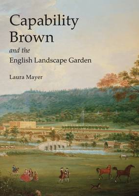 Picture of Capability Brown and the English Landscape Garden