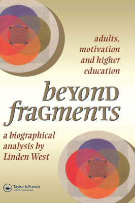 Picture of Beyond Fragments: Adults, Motivation and Higher Education
