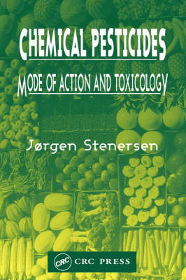 Picture of Chemical Pesticides: Mode of Action and Toxicology