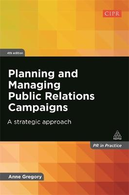 Picture of Planning and Managing Public Relations Campaigns: A Strategic Approach