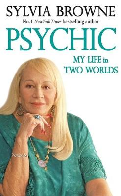 Picture of Psychic: My Life in Two Worlds