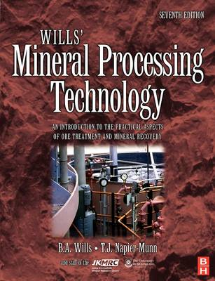 Picture of Wills' Mineral Processing Technology: An Introduction to the Practical Aspects of Ore Treatment and Mineral Recovery
