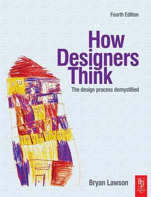 Picture of How Designers Think: The Design Process Demystified