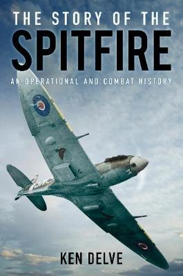 Picture of The Story of the Spitfire: An Operational and Combat History