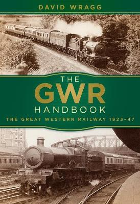 Picture of The GWR Handbook: The Great Western Railway 1923-47