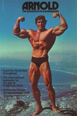 Picture of Arnold: The Education of a Bodybuilder