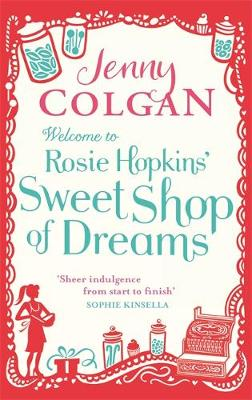 Picture of Welcome to Rosie Hopkins' Sweetshop of Dreams
