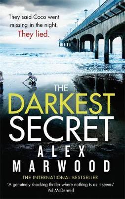 Picture of Darkest Secret: The Dark, Twisty Suspense Thriller Where Nothing is as it Seems