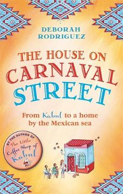 Picture of The House on Carnaval Street: From Kabul to a Home by the Mexican Sea