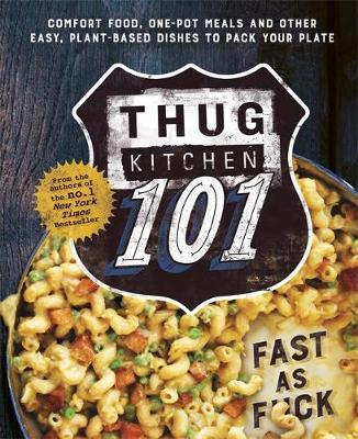 Picture of Thug Kitchen 101: Fast as F*ck