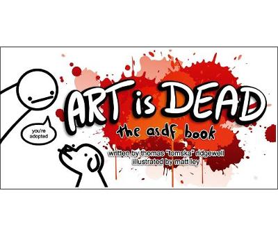 Picture of Art is Dead: The asdf Book