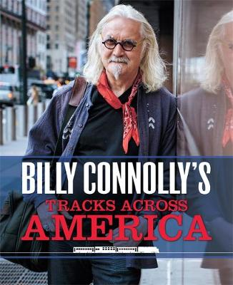 Picture of Billy Connolly's Tracks Across America