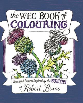 Picture of The Wee Book of Colouring: Beautiful Images Inspired by the Poetry of Robert Burns