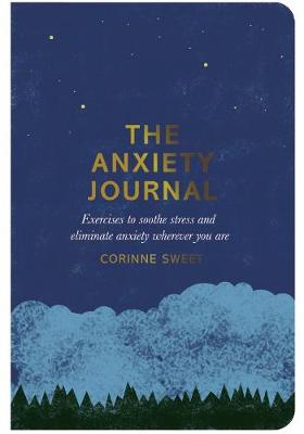 Picture of The Anxiety Journal: Exercises to Soothe Stress and Eliminate Anxiety Wherever You are