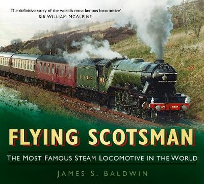 Picture of Flying Scotsman: The Most Famous Steam Locomotive in the World