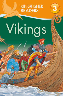 Picture of Kingfisher Readers: Vikings (Level 3: Reading Alone with Some Help)