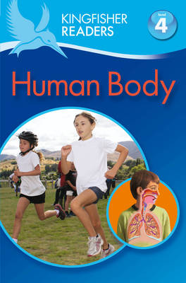 Picture of Kingfisher Readers: Human Body (Level 4: Reading Alone)
