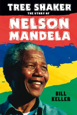 Picture of Tree Shaker: The Story of Nelson Mandela