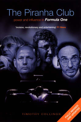 Picture of The Piranha Club: Power and Influence in Formula One