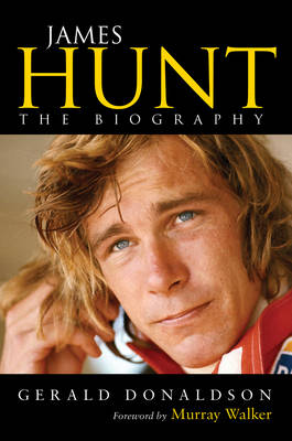 Picture of James Hunt: The Biography