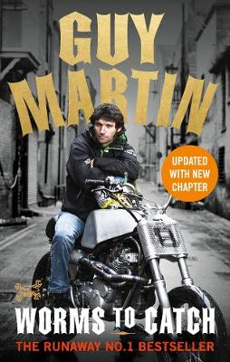 Picture of Guy Martin: Worms to Catch