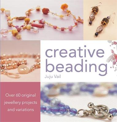Picture of Creative Beading: Over 60 Original Jewellery Projects and Variations