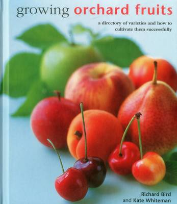 Picture of Growing Orchard Fruits: A Directory of Varieties and How to Cultivate Them Successfully.