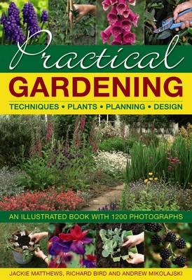 Picture of Practical Gardening: Techniques, Plants, Planning, Design: An Illustrated Book with 1200 Photographs