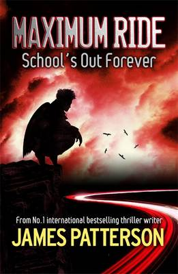 Picture of Maximum Ride: School's Out Forever