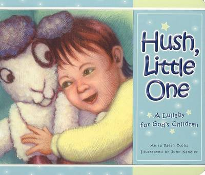 Picture of Hush Little One: A Lullaby for God's Children