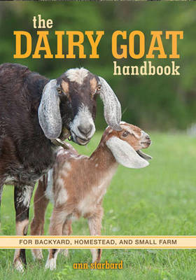 Picture of The Dairy Goat Handbook: For Backyard, Homestead, and Small Farm