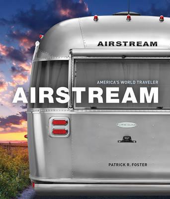 Picture of Airstream: 80 Years of America's World Traveler