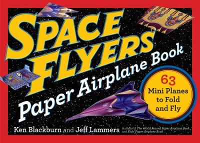 Picture of Space Flyers Paper Airplane Book: 63 Mini Planes to Fold and Fly