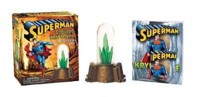 Picture of Superman: Glowing Kryptonite and Illustrated Book: WITH Glowing Kryptonite and Illustrated Book