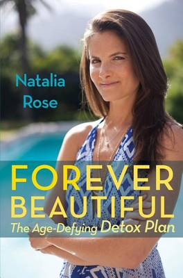 Picture of Forever Beautiful: The Age-Defying Detox Plan