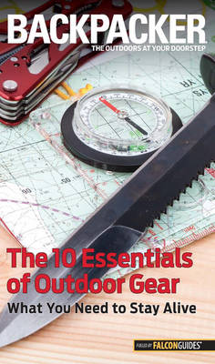 Picture of Backpacker Magazine's the 10 Essentials of Outdoor Gear: What You Need to Stay Alive