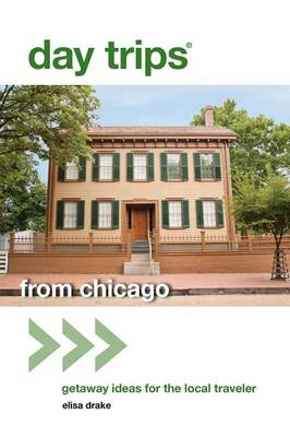 Picture of Day Trips from Chicago: Getaway Ideas for the Local Traveler