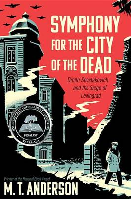 Picture of Symphony for the City of the Dead: Dmitri Shostakovich and the Siege