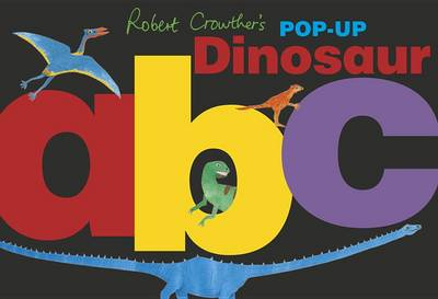 Picture of Robert Crowther's Pop-Up Dinosaur ABC