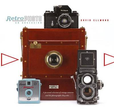 Picture of Retro Photo: An Obsession: A Personal Selection of Vintage Cameras and the Photographs They Take