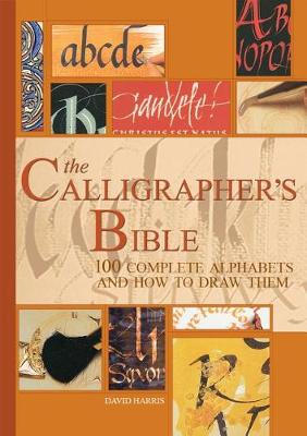 Picture of The Calligrapher's Bible: 100 Complete Alphabets and How to Draw Them