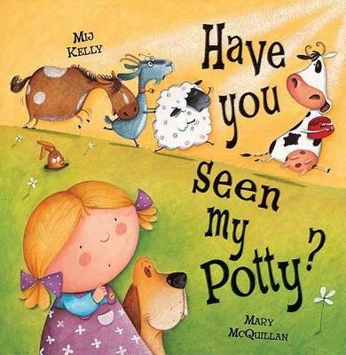 Picture of Have You Seen My Potty?