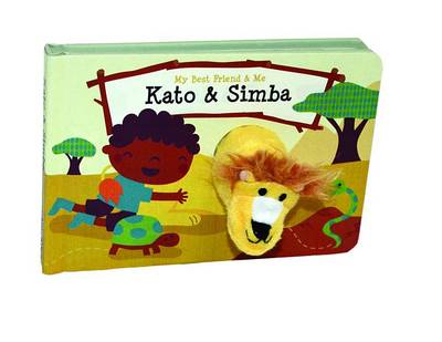 Picture of Kato & Simba Finger Puppet Book  : My Best Friend & Me Finger Puppet Books