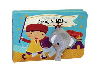 Picture of Tariq & Mika Finger Puppet Book  : My Best Friend & Me Finger Puppet Books